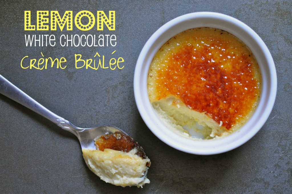 Lemon White Chocolate Crème Brûlée | Once Upon a Recipe